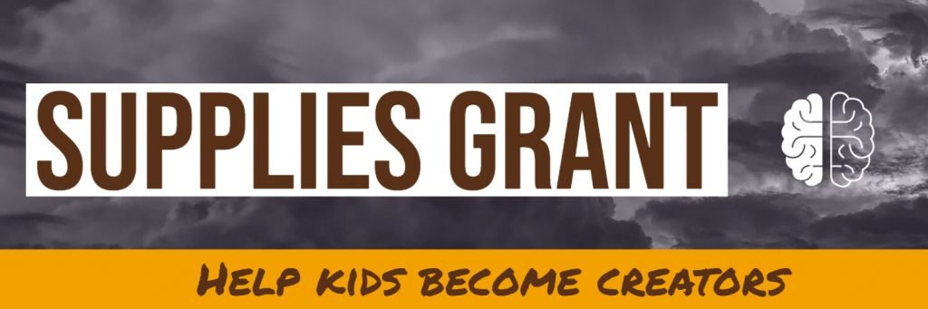 classroom grant | supplies help kids become creators | makerspace grant